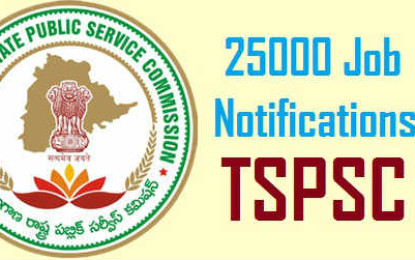 Telangana 25000 Notifications TSPSC to generate employment for July 2015