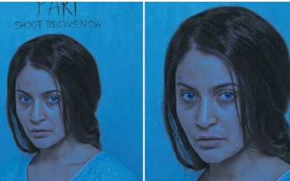 Poster Out! Anushka Sharma is the first look of 'Pari'